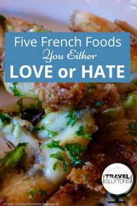 Some won't ever try a bite of what others love and claim as the most delicious dish in the world. Here are some polarising French foods that you either love or hate. Are you a fan...or not?